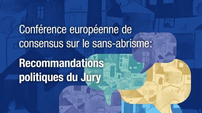 Conference Europeenne De Consensus Sur Le Sans Abrisme