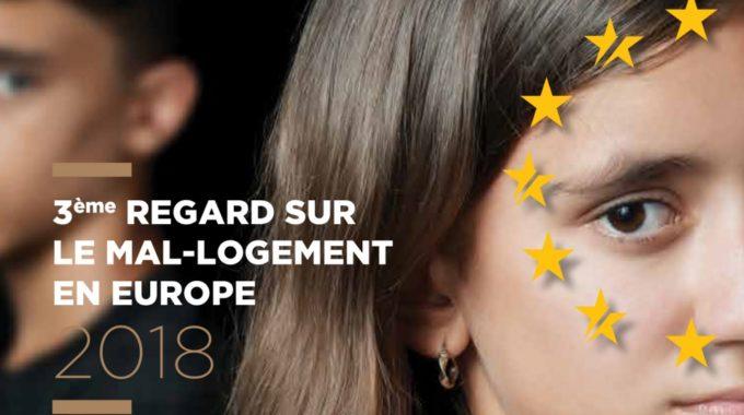 3e Regard Sur Le Mal Logement En Europe