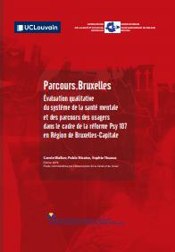 Parcours.Bruxelles – Évaluation Qualitative Du Système De La Santé Mentale Et Des Parcours Des Usagers