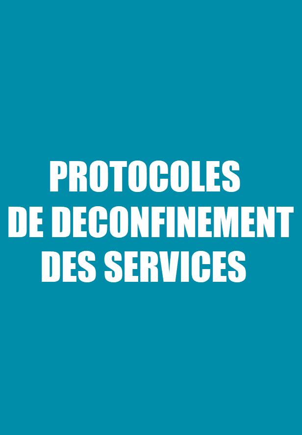 Protocoles de déconfinement des services