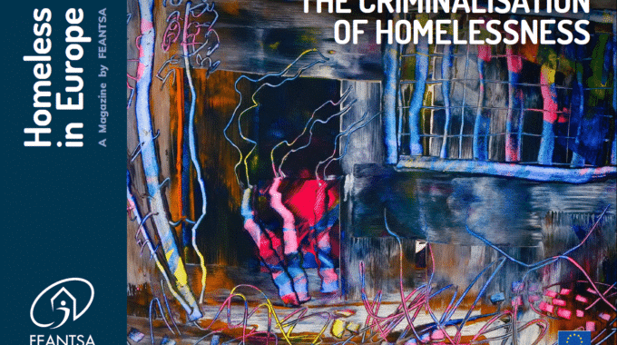 Magazine De La Feantsa « Homeless In Europe : The Criminalisation Of Homelessness »